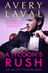 A Tycoon's Rush: A Billionaire Sports Romance (Sin City Tycoons Book 2)