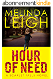 Hour of Need (Scarlet Falls Book 1) (English Edition)