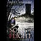 A Song of Flight: A Warrior Bards Novel 3