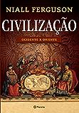 Civilização: Ocidente X Oriente