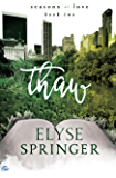 Thaw (Seasons of Love) (English Edition)
