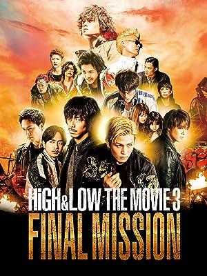 HiGH&LOW THE MOVIE3/FINAL MISSIONの動画を無料で観るなら!この動画配信サービス