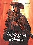 Marquis d'Anaon - intégrale (Le) - tome 0 - Marquis d'Anaon - intégrale (Le)