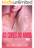 As Cores do Amor: Deb