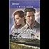 Abduction: A Thrilling Romantic Suspense (Killer Instinct Book 1697)