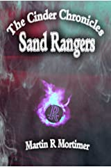 Sand Rangers (The Cinder Chronicles Book 3) Kindle Edition