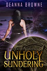 Unholy Sundering: Book 2 in the Dark Rising Trilogy Kindle Edition