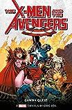 Marvel Classic Novels - X-Men and the Avengers: The Gamma Quest Omnibus (Marvel Classics Novels)