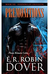 Premonitions: Book Six: Shadows Of Obsession Kindle Edition