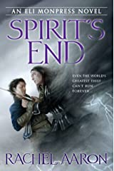 Spirit's End (The Legend of Eli Monpress Book 5) Kindle Edition