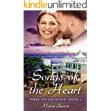 Songs of the Heart: A Sweet Romance (Three Sisters Resort Series Book 2)