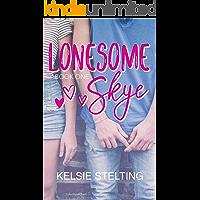 Lonesome Skye: Book One (The Texas Star Series 1)