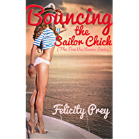 Bouncing the Sailor Chick (The Free Use Vixens Series) (English Edition)
