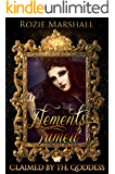 Elements Tamed: A Paranormal Reverse Harem Novel (Claimed by the Goddess Book 3)