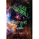 Alien Roadkill-Betrayal: Book 5