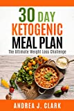 30 Day Ketogenic Meal Plan: The Ultimate Weight