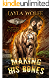 Making His Bones: A Motorcycle Club Romance (The Bare Bones MC Book 9)