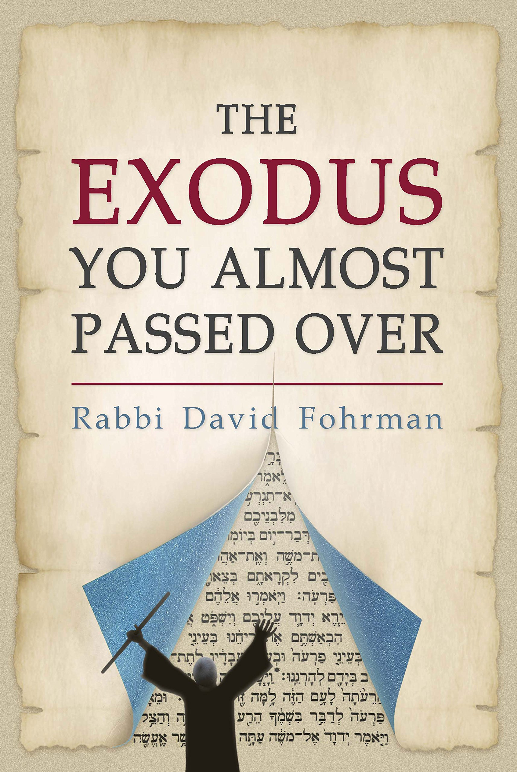 The Exodus You Almost Passed Over  English Edition