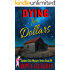Dying for Dollars: A Garden Girls Cozy Mysteries Book (Garden Girls Christian Cozy Mystery Series 16)