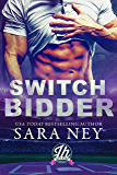 Switch Bidder: a Jock Hard novella