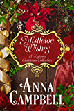 Mistletoe Wishes: A Regency Christmas Collection