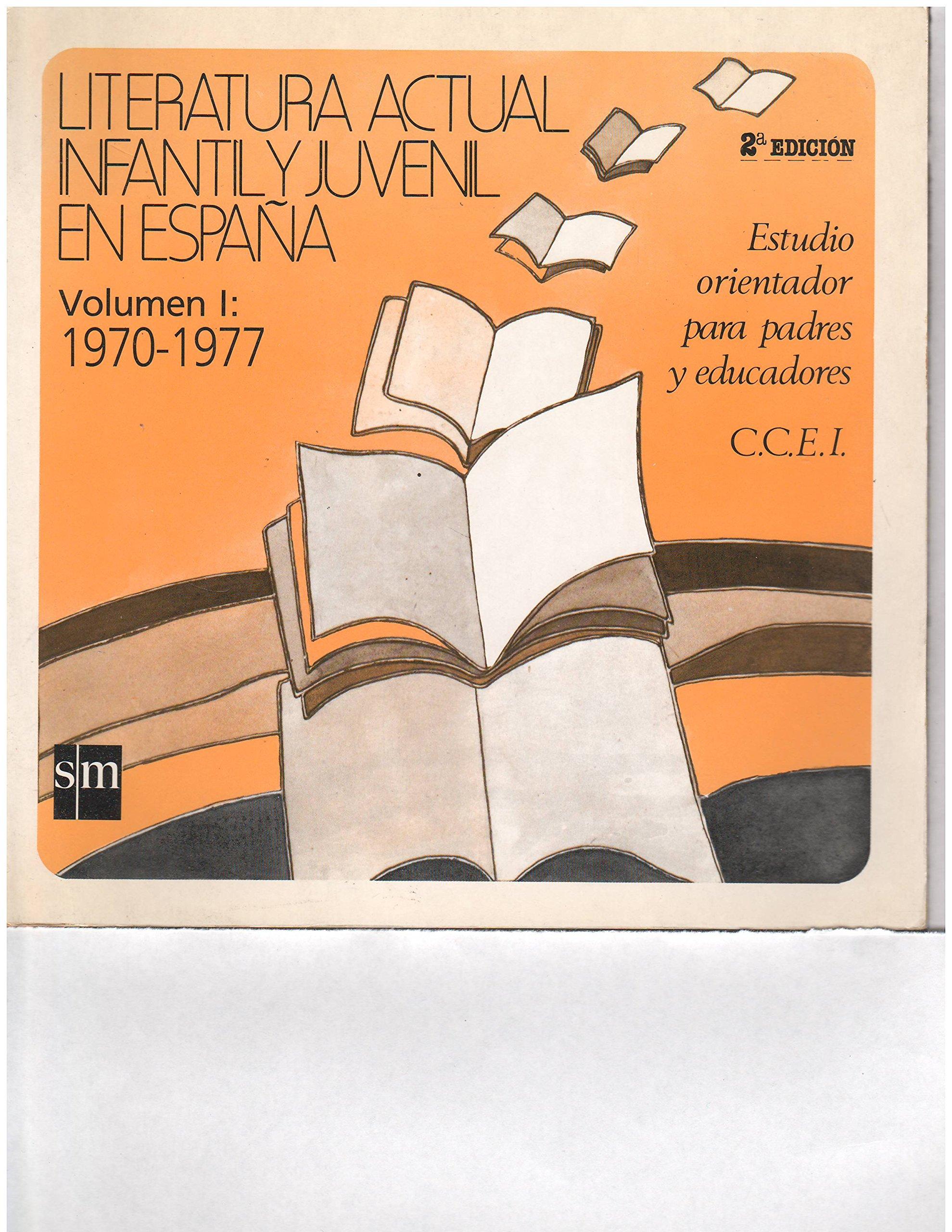 LITERATURA ACTUAL INFANTIL Y JUVENIL EN ESPAÑA (VOL. l 1970-1977): et al Dolores María Álvarez: 9788434807310: Amazon.com: Books