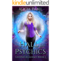 Hall of Psychics: Legend Academy Book 1