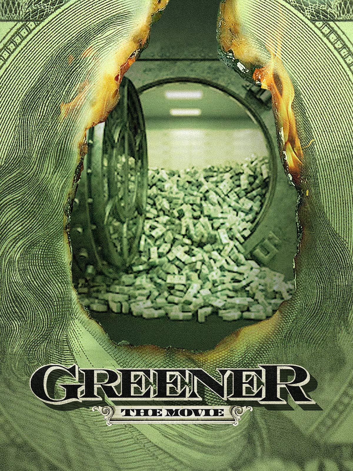 Greener: The Movie