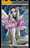 Eva Sinpecado Concebida (Spanish Edition)