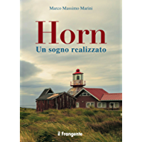 Horn: Un sogno realizzato