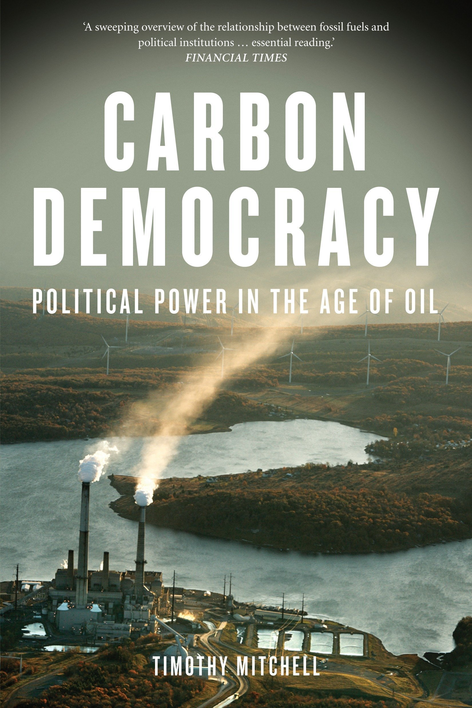amazon carbon democracy political power in the age of oil