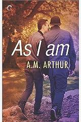 As I Am (All Saints Book 3)