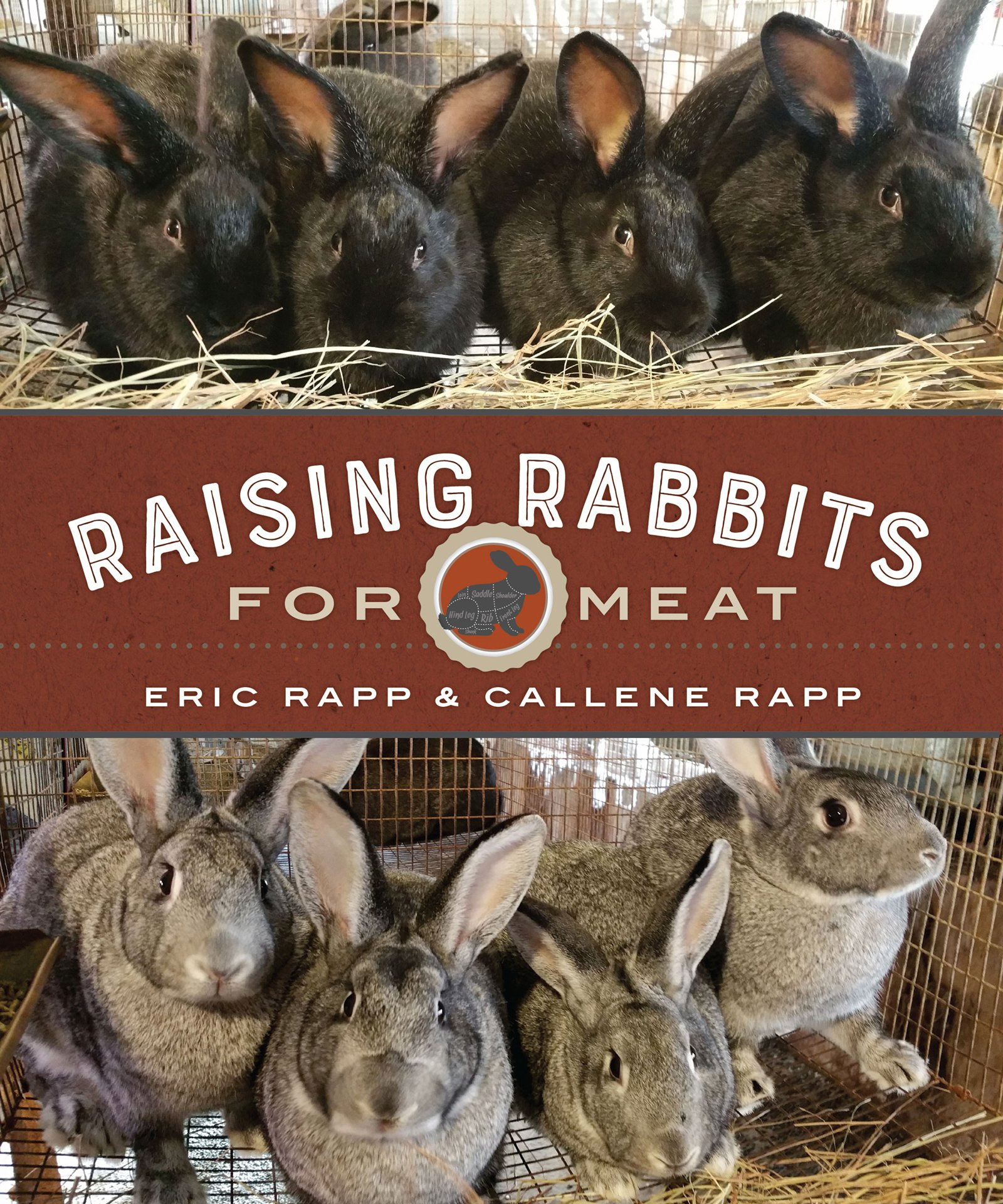 Raising Rabbits for Meat: Rapp, Eric, Rapp, Callene: 9780865718890:  Amazon.com: Books