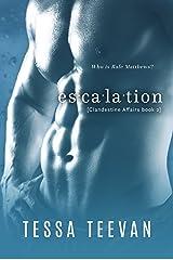 Escalation, (Clandestine Affairs, Book 2) Kindle Edition