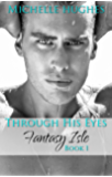 Through His Eyes (Fantasy's Bar & Grill Book 4)