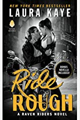 Ride Rough: A Raven Riders Novel Kindle Edition