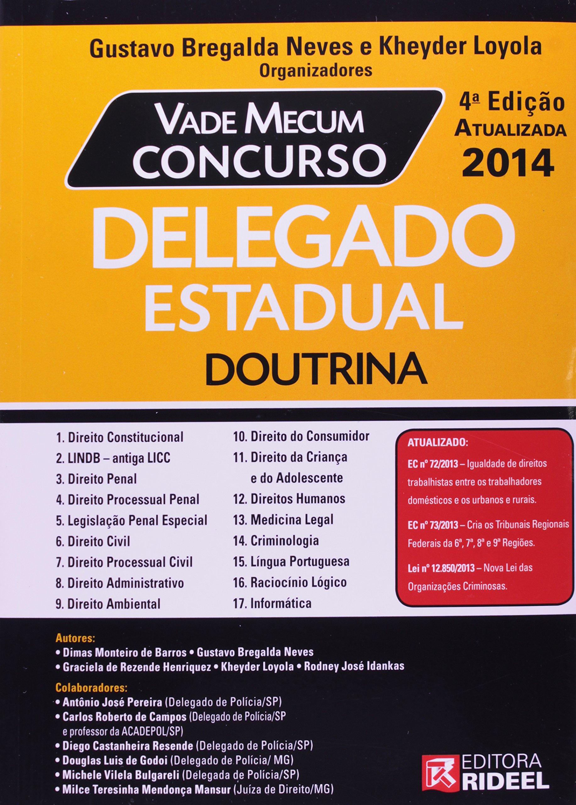 Vade Mecum Concurso. Delegado Estadual - Doutrina - 9788533929029 - Livros  na Amazon Brasil 323a4430e8