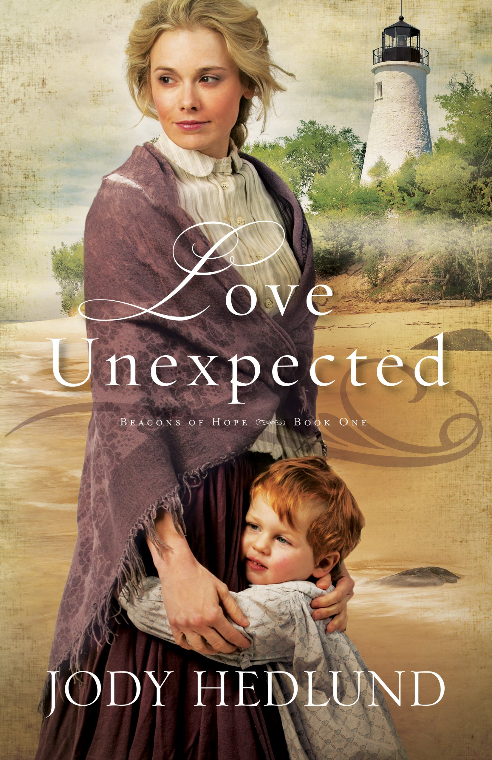 Love Unexpected  Beacons Of Hope Book  1   English Edition
