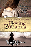 Loving Lucianna: A Hearts in Autumn Romance