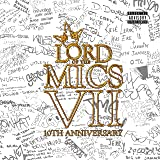 Lord Of The Mics VII - 10th Anniversary