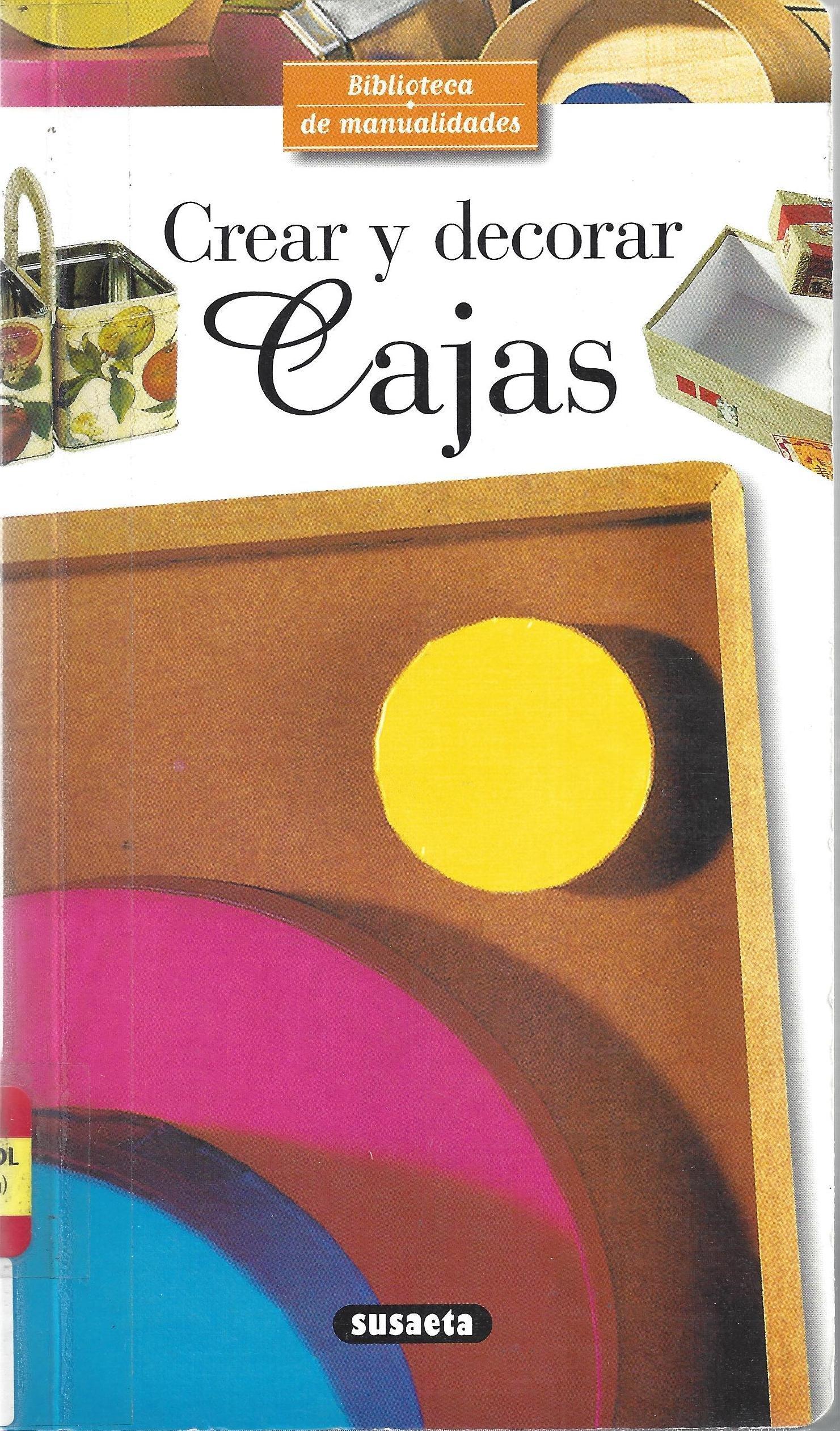 Crear y decorar Cajas (Spanish) Paperback – 2005