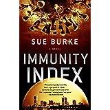 Immunity Index: A Novel