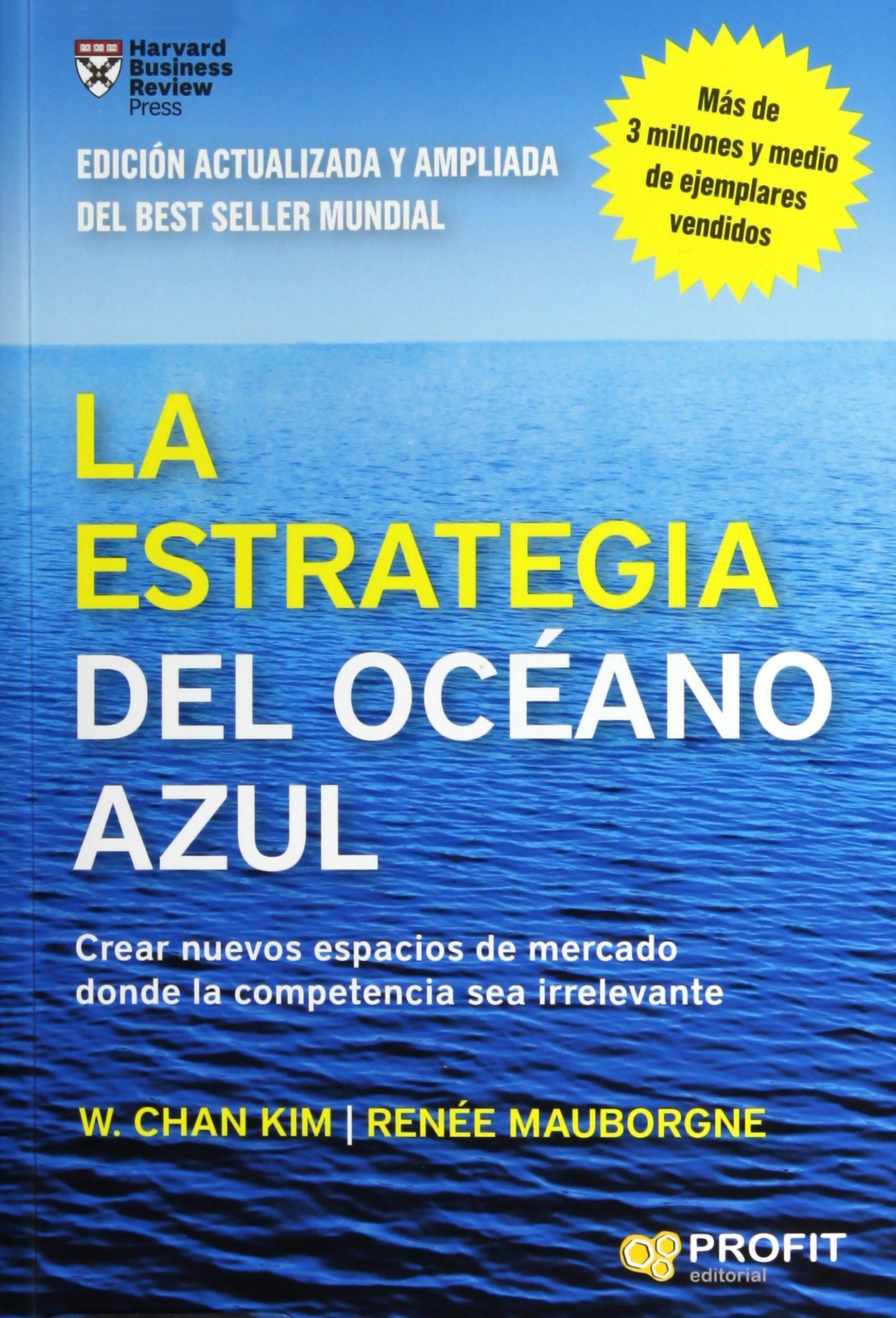 La estrategia del océano azul  Amazon.es  W. Chan Kim, Renée Mauborgne,  Emili Atmetlla Benavent  Libros 11194c63bb