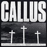 Callus (2lp+Mp3/Gatefold) [Vinyl LP]