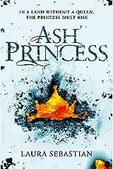 Ash Princess (The Ash Princess Trilogy Book 1) Kindle Edition