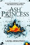 Ash Princess (The Ash Princess Trilogy Book 1)