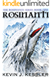 Rosinanti (The Rosinanti Series Book 1)