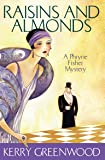 Raisins and Almonds: Phryne Fisher's Murder Mysteries 9