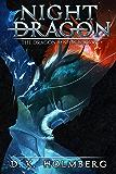 Night Dragon: An Epic Fantasy Adventure (The Dragon Misfits Book 6)