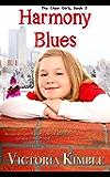 Harmony Blues (Choir Girls Book 3)